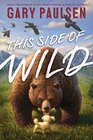 This Side of Wild Mutts Mares and Laughing Dinosaurs