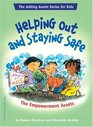Helping Out And Staying Safe The Empowerment Assets