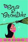 Bras & Broomsticks (Magic in Manhattan, Bk 1)