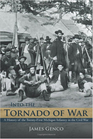 Into the Tornado of War: A History of the Twenty-First Michigan Infantry in the Civil War