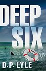 Deep Six (Jake Longley, Bk 1)