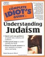 The Complete Idiot's Guide to Understanding Judaism
