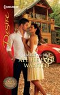 All He Ever Wanted (At Cain's Command, Bk 1) (Harlequin Desire, No 2188)