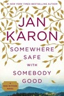 Somewhere Safe with Somebody Good (Mitford Years, Bk 10)