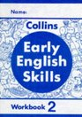 Early English Skills  Workbook 2