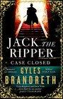 Jack the Ripper Case Closed