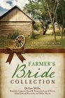The Farmer's Bride Collection 6 Romances Spring from Hearts Home and Harvest