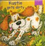 Rustie Gets Dirty (board book)