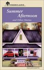 Summer Afternoon and Other Stories And Other Stories