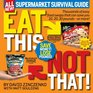 Eat This Not That Supermarket Survival Guide The No-Diet Weight Loss Solution