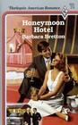 Honeymoon Hotel (Pax, Bk 2) (Harlequin American Romance, No 251)