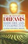 The Dictionary of Dreams : 10,000 Dreams Interpreted