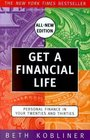 Get A Financial Life : Personal Finance In Your Twenties And Thirties