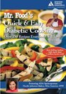 Mr Food's Quick and Easy Diabetic Food Cooking