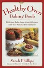 The Healthy Oven Baking Book : Delicious reduced-fat deserts with old-fashioned flavor