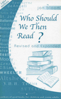 Who Should We Then Read?: Authors of Good Books for Children and Young Adults