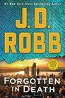 Forgotten in Death An Eve Dallas Novel