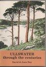 Ullswater Through the Centuries