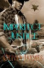 Imperfect Justice (Cowboy Justice Association, Bk 6)