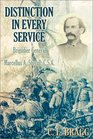 Distinction in Every Service Brigadier General Marcellus A Stovall CSA