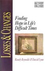 Losses and Changes: Finding Hope in Life's Difficult Times