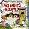 The Berenstain Bears No Girls Allowed (Berenstain Bears)