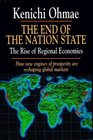 END OF THE NATION STATE  The Rise of Regional Economies
