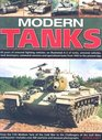 Modern Tanks 60 Years Of Armoured Fighting Vehicles An Illustrated A-Z Catalogue Of Tanks Armoured Vehicles Tank Destroyers Command Versions And Specialized Tanks From 1945 To The Present Day
