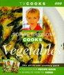 Sophie Grigson Cooks Vegetables