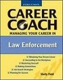 Ferguson Career Coach Managing Your Career in Law Enforcement