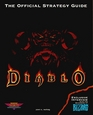 Diablo : The Official Strategy Guide (Secrets of the Games Series)