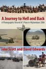 Journey To Hell and Back A Photographic Record of the Patrols Platoon 3 Para in Afghanistan 2006