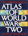 The Chronological Atlas of World War Two
