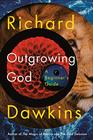 Outgrowing God A Beginner's Guide