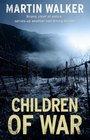 Children of War (Bruno Chief of Police, Bk 7)