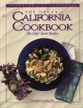 The Great California Cookbook The Chef's Secret Recipes