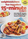 Weight Watchers five Ingredient 15 Minute Recipes includes 87 recipes with a Points Plus value of 6 or less