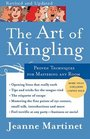 The Art of Mingling Proven Techniques for Mastering Any Room