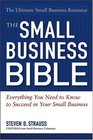 The Small Business Bible  Everything You Need To Know To Succeed In Your Small Business
