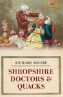Shropshire Doctors  Quacks