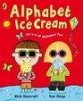 Alphabet Ice Cream A Fantastic Fun-filled ABC