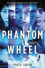 Phantom Wheel A Hackers Novel