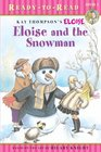 Eloise and the Snowman (Ready-to-Read. Level 1)