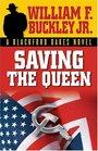 Saving The Queen A Blackford Oakes Novel