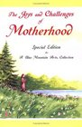 The Joys and Challenges of Motherhood A Collection of Poems
