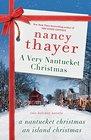 A Very Nantucket Christmas Two Holiday Novels