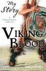 Viking Blood A Viking Warrior AD 1008