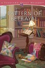 Pattern of Betrayal (Vineyard Quilt, Bk 2)