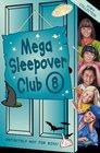 Mega Sleepover