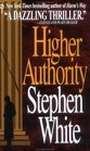 Higher Authority (Dr. Alan Gregory, Bk 3)